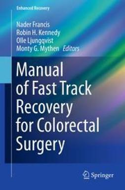 Francis, Nader - Manual of Fast Track Recovery for Colorectal Surgery, e-kirja