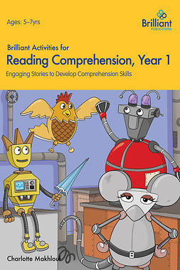 Makhlouf, Charlotte - Brilliant Activities for Reading Comprehension Year 1, e-kirja