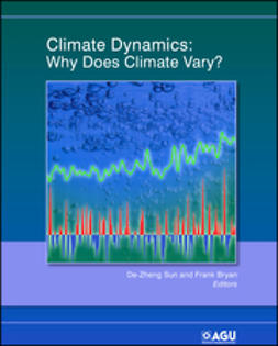 Bryan, Frank - Climate Dynamics: Why Does Climate Vary?, ebook