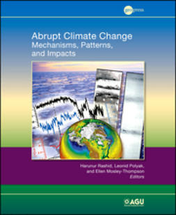 Rashid, Harunur - Abrupt Climate Change: Mechanisms, Patterns, and Impacts, ebook