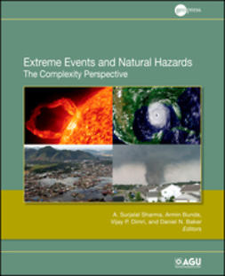 Sharma, A. Surjalal - Extreme Events and Natural Hazards: The Complexity Perspective, ebook