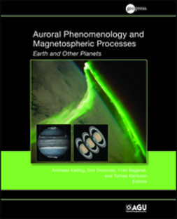 Keiling, Andreas - Auroral Phenomenology and Magnetospheric Processes: Earth and Other Planets, ebook