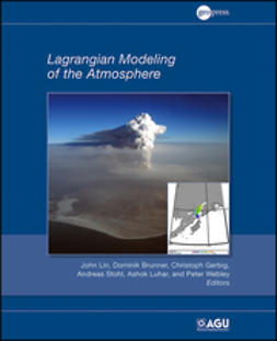 Lin, John - Lagrangian Modeling of the Atmosphere, ebook
