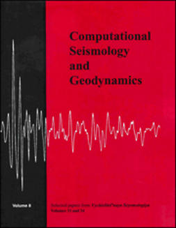 Ismail-Zade, Alik - Computational Seismology and Geodynamics, Selected Papers From Volumes 33 and 34 of Vychislitel'naya Seysmologiya, ebook