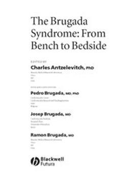 Antzelevitch, Charles - The Brugada Syndrome: From Bench To Bedside, ebook