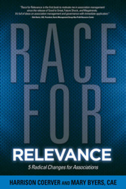 Coerver, Harrison - Race for Relevance: 5 Radical Changes for Associations, e-kirja