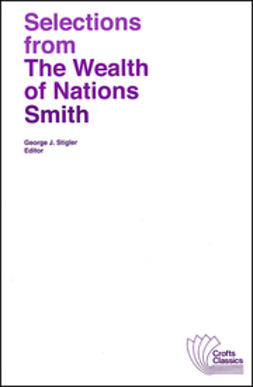 Smith, Adam - Selections from The Wealth of Nations, e-kirja