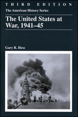 Hess, Gary R. - The United States at War, 1941 - 1945, ebook