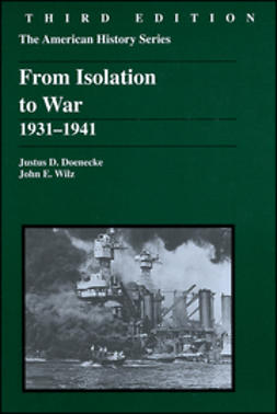 Doenecke, Justus D. - From Isolation to War: 1931 - 1941, ebook