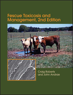 Andrae, John - Fescue Toxicosis and Management, ebook