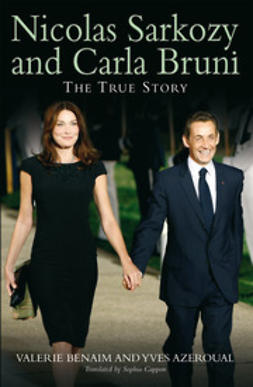 Benaim, Valerie - Nicolas Sarkozy and Carla Bruni, ebook