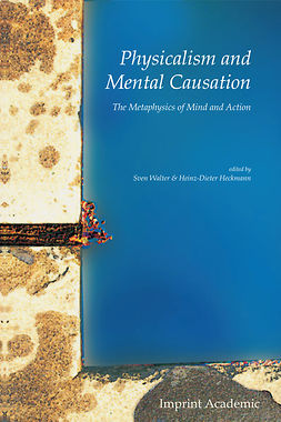 Walter, Sven - Physicalism and Mental Causation, e-bok