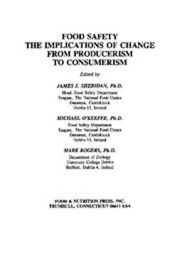 Sheridan, James - Food Safety: The Implications of Change from Producerism to Consumerism, e-bok
