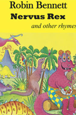 Bennett, Robin - Nervus Rex and other Rhymes, e-kirja