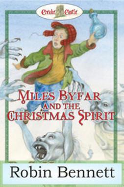 Bennett, Robin - Miles Byfar, ebook
