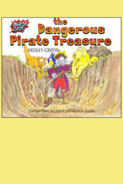 Griffin, Hedley - The Dangerous Pirate Treasure, ebook