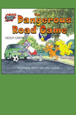 Griffin, Hedley - The Dangerous Road Game, ebook