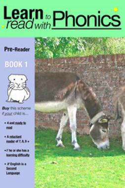 Jones, Sally - Learn to Read with Phonics Pre Reader Book 1, e-kirja