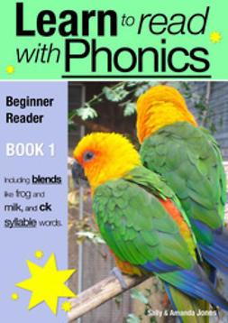 Jones, Sally - Learn to Read with Phonics - Book 1, e-kirja