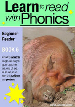Jones, Sally - Learn to Read with Phonics - Book 6, ebook