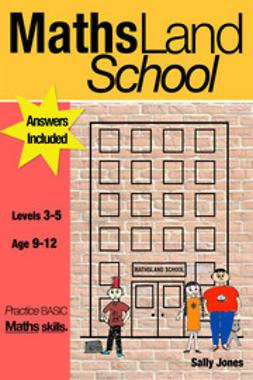 Jones, Sally - Maths Land School, e-bok