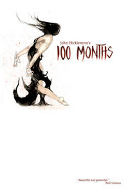 Hicklenton, Johnny - 100 Months, ebook