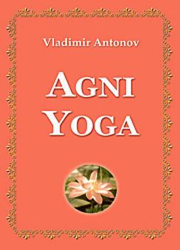 Antonov, Vladimir - Agni Yoga, e-kirja