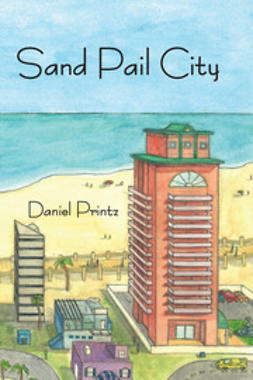 Printz, Daniel - Sand Pail City, ebook