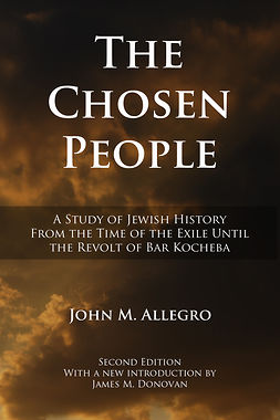 Allegro, John - The Chosen People, ebook
