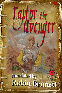 Bennett, Robin - Raptor the Avenger, ebook