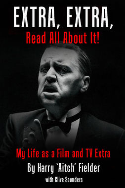 Fielder, Harry 'Aitch' - Extra, Extra, Read All About It!, ebook