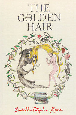 Fitzjohn-Moores, Isabella - The Golden Hair, ebook