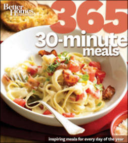 UNKNOWN - Better Homes & Gardens 365 30-Minute Meals, e-bok