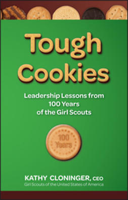 Cloninger, Kathy - Tough Cookies: Leadership Lessons from 100 Years of the Girl Scouts, ebook