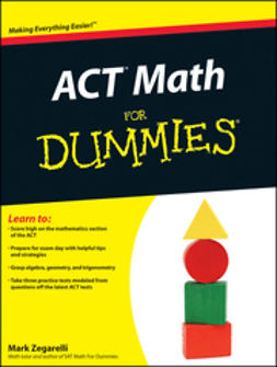 Zegarelli, Mark - ACT Math For Dummies, ebook