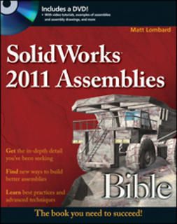 Lombard, Matt - SolidWorks 2011 Assemblies Bible, e-bok
