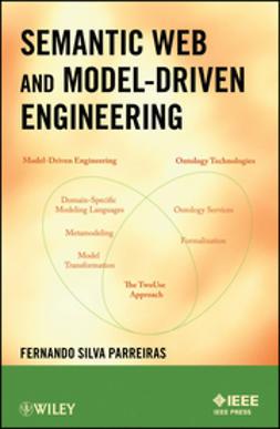 Parreiras, Fernando S. - Semantic Web and Model-Driven Engineering, e-bok