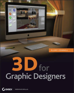 Connell, Ellery - 3D for Graphic Designers, ebook