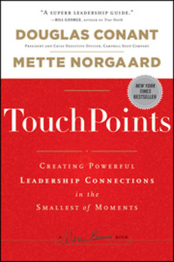 Conant, Douglas - TouchPoints: Creating Powerful Leadership Connections in the Smallest of Moments, ebook