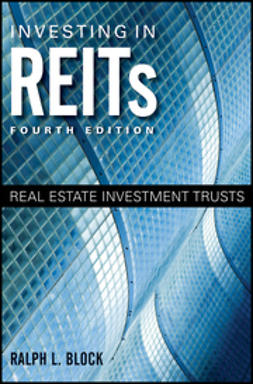 Block, Ralph L. - Investing in REITs: Real Estate Investment Trusts, ebook