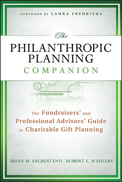 Fredricks, Laura - The Philanthropic Planning Companion: The Fundraisers' and Professional Advisors' Guide to Charitable Gift Planning, ebook