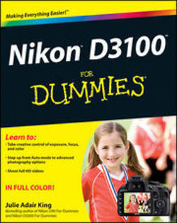 King, Julie Adair - Nikon D3100 For Dummies, e-kirja