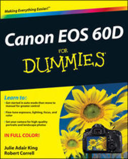 King, Julie Adair - Canon EOS 60D For Dummies, e-kirja