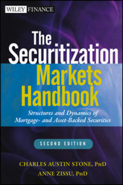 Stone, Charles Austin - The Securitization Markets Handbook: Structures and Dynamics of Mortgage- and Asset-backed Securities, ebook