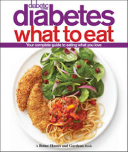 UNKNOWN - Diabetic Living Diabetes What to Eat, e-bok