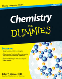 Moore, John T. - Chemistry For Dummies, ebook