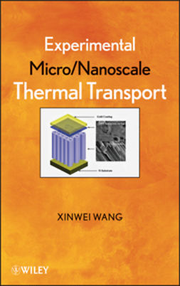 Wang, Xinwei - Experimental Micro/Nanoscale Thermal Transport, ebook