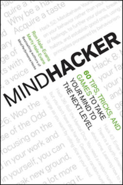 Hale-Evans, Marty - Mindhacker: 60 Tips, Tricks, and Games to Take Your Mind to the Next Level, e-kirja