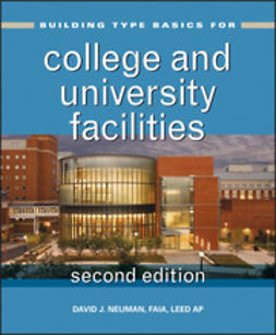 Neuman, David J. - Building Type Basics for College and University Facilities, ebook