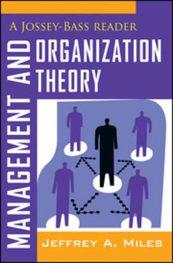 Miles, Jeffrey A. - Management and Organization Theory: A Jossey-Bass Reader, ebook